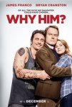 Free Screening of 'Why Him? ' on Monday 19th December 2016 with ShowFilmFirst